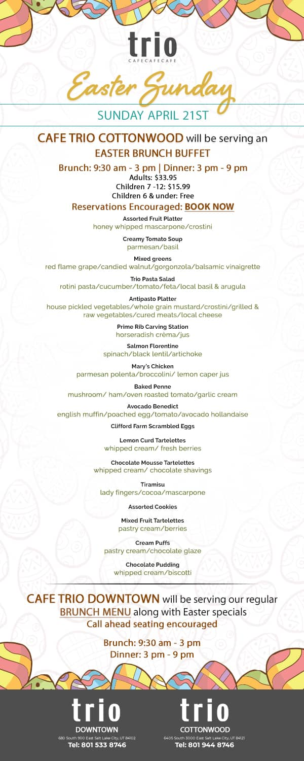 Cafe Trio Cottonwood Easter Sunday menu