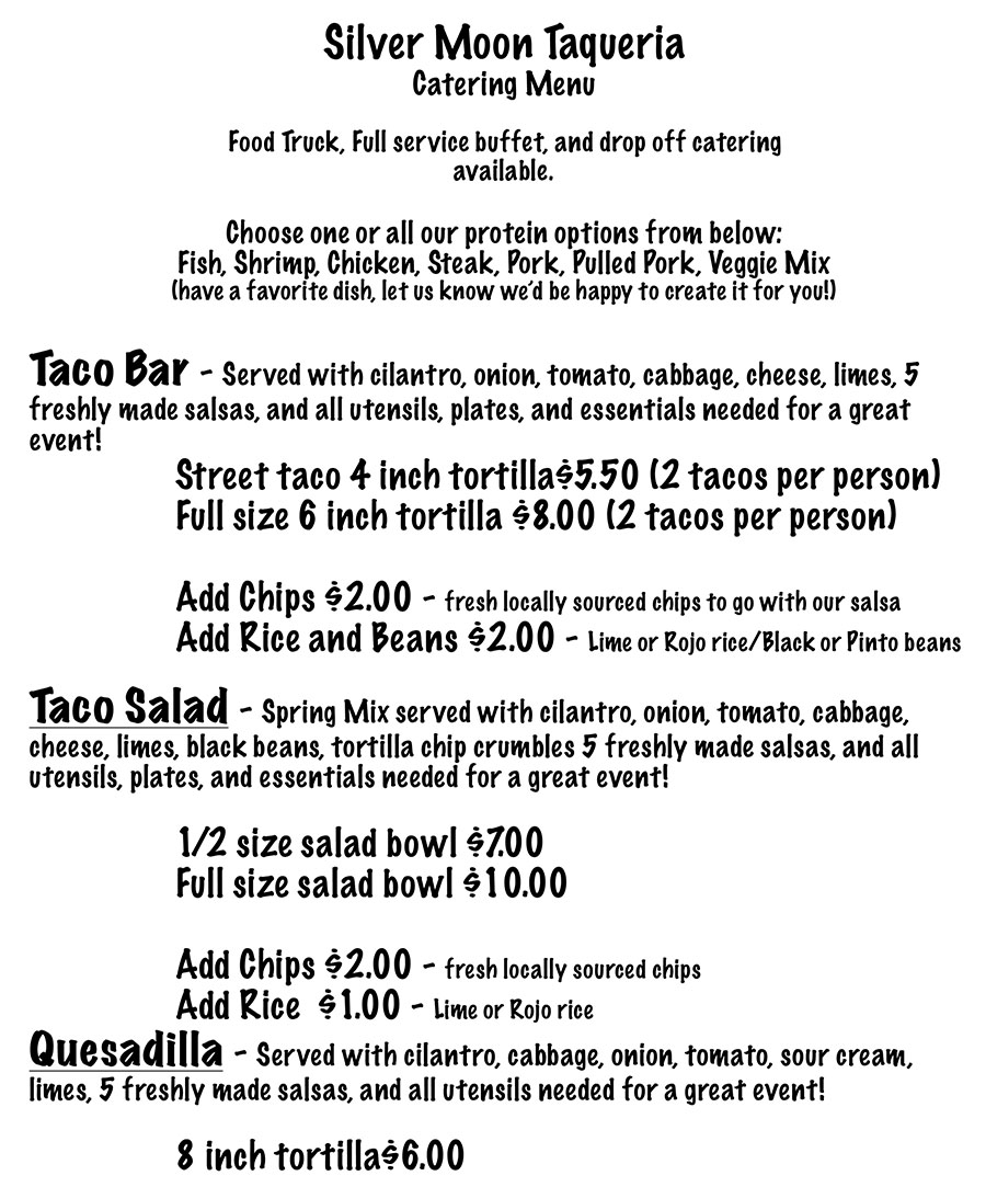 Silver Moon Taqueria catering menu page one